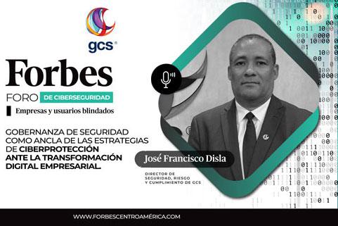 Foro de Ciberseguridad Forbes Centroamérica. - image POST-FACEBOK-JOSE-FRANCISCO-11 on https://gcs-international.com